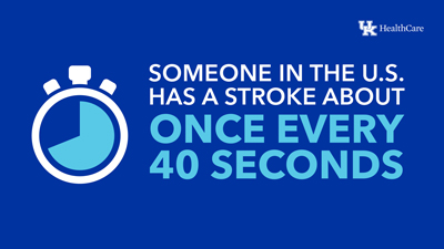 Someone in the U.S. has a stroke every 40 seconds.