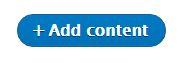 Drupal add content button